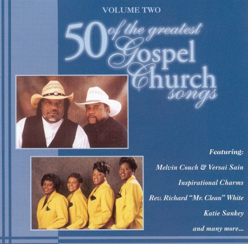 Fifty of the Greatest Gospel Church Songs, Vol. 2