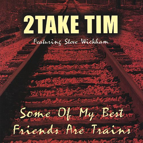 Some of My Best Friends Are Trains