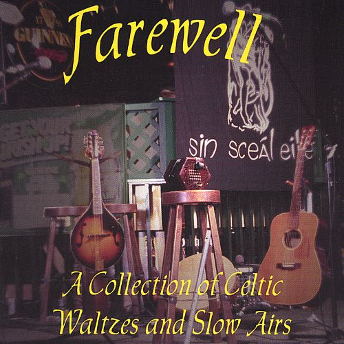 Farewell: A Collection of Celtic Waltzes and Slow Airs