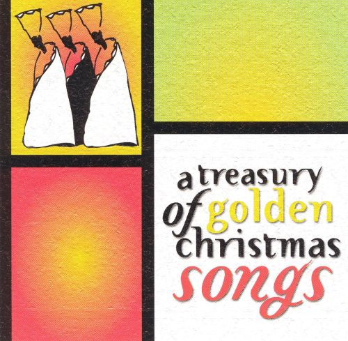 A Treasury of Golden Christmas Songs