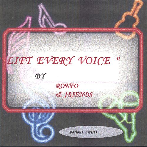 Lift Every Voice & Sing [Ronfo Music Group]