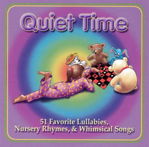 Quiet Time: 51 Favorite Lullabies