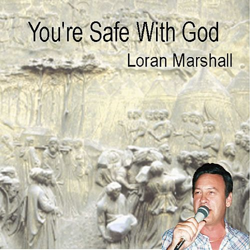 You're Safe with God