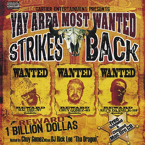 Yay Area Most Wanted Strikes Back