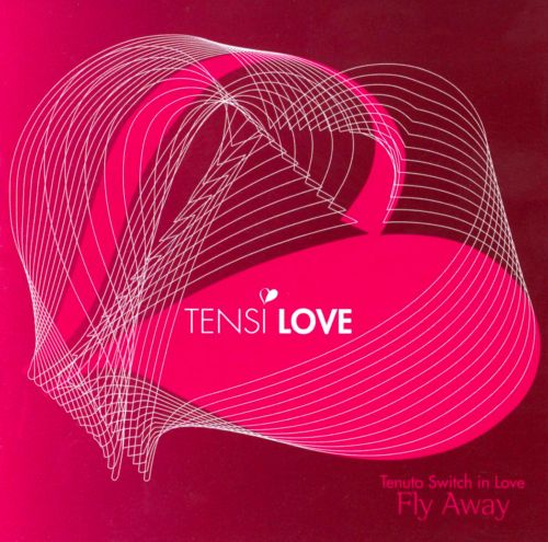 Fly Away: Tenuto Switch in Love
