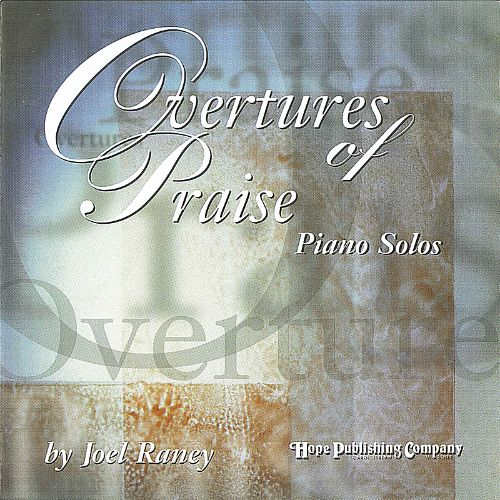 Overtures of Praise