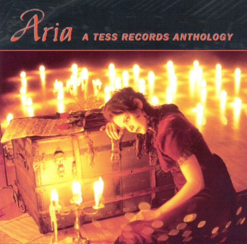 Aria: A Tess Records Anthology