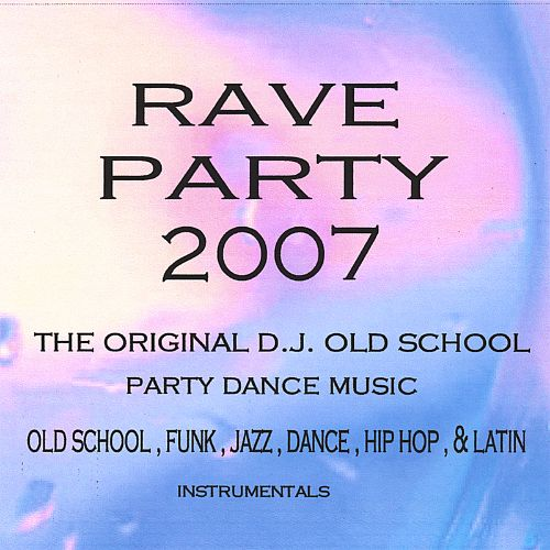 Rave Party 2007
