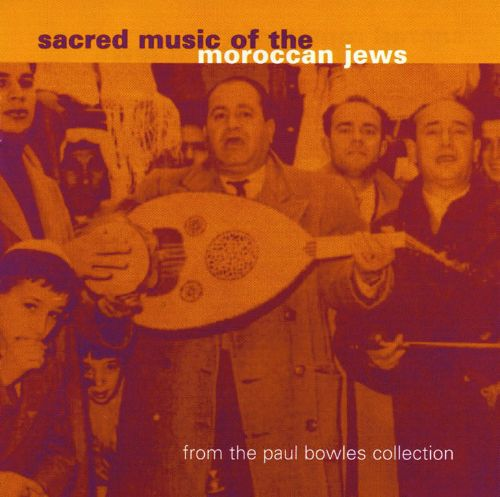 Sacred Music of the Moroccan Jews