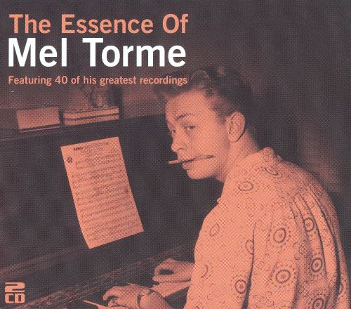 The Essence of Mel Tormé