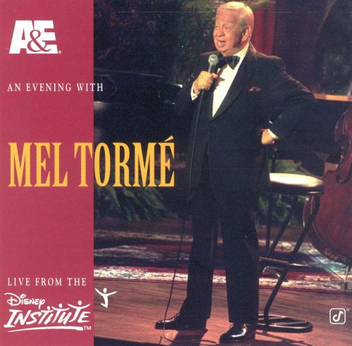 A&E Presents an Evening With Mel Tormé: Live From the Disney Institute