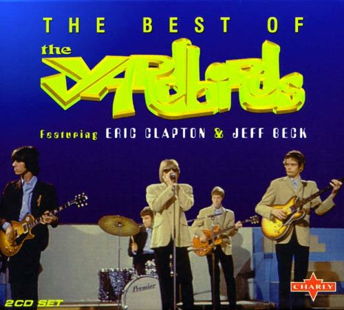 The Best of the Yardbirds Featuring Clapton & Beck