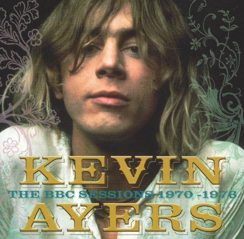 Kevin Ayers: The BBC Sessions 1970-1976