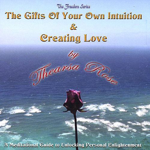 The Gifts of Your Own Intuition