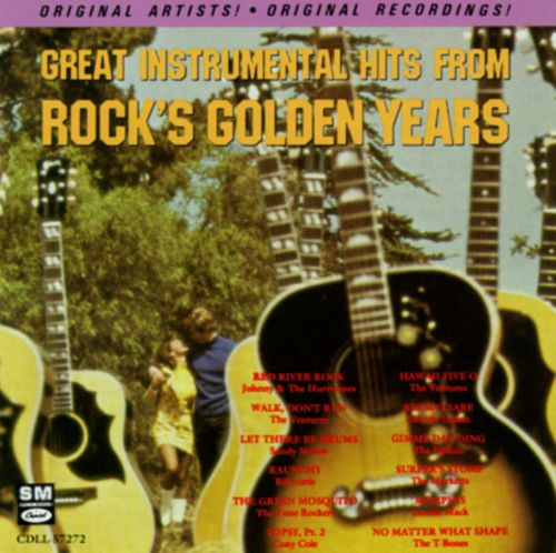 Great Instrumental Hits from Rock's Golden Years