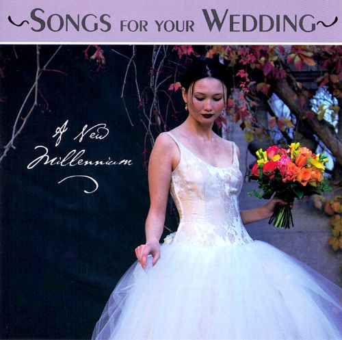 Songs for Your Wedding [1999]