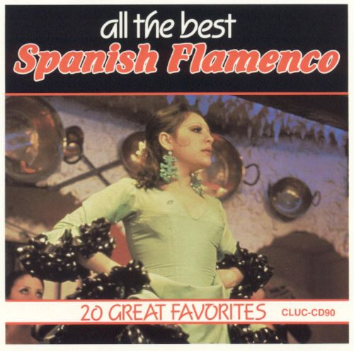 All the Best Spanish Flamenco