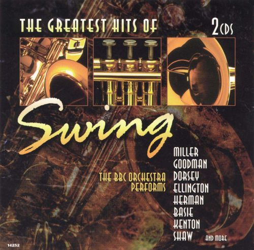 The Greatest Hits of Swing