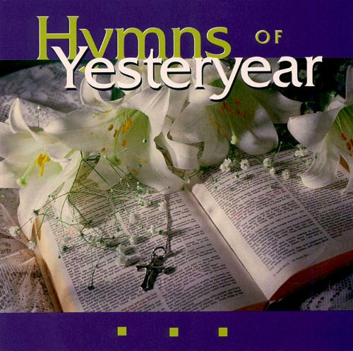 Hymns of Yesteryear