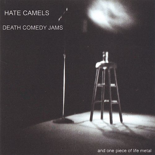 Death Comedy Jams...and One Piece of Life Metal