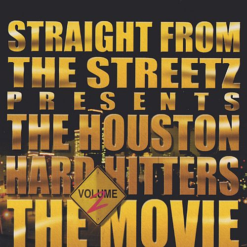 Straight from the Streets Presents Houston Hard Hitters