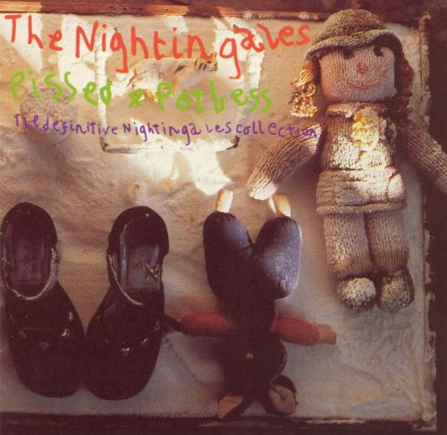 Pissed & Potless: The Definitive Nightingales Collection
