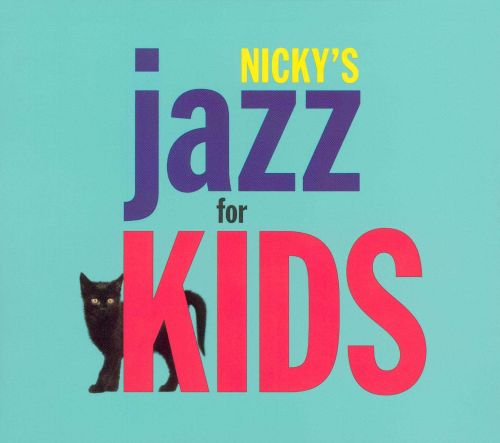Nicky's Jazz for Kids