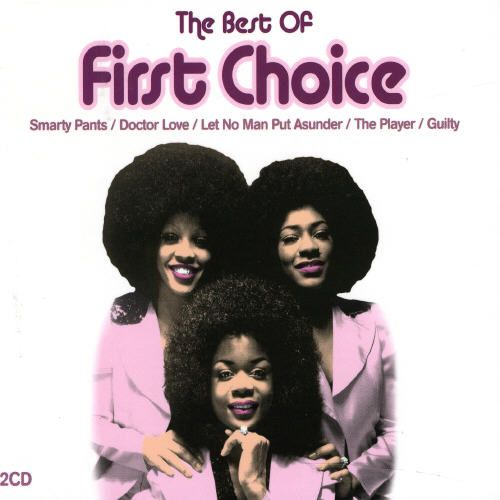 Very Best of First Choice