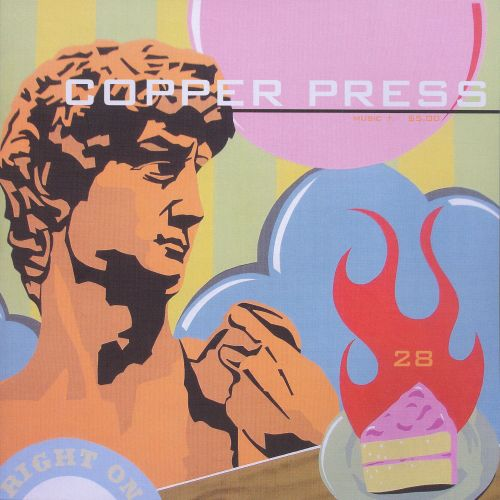 Copper Press #28: Sometimes It's a Hard World for Little Things