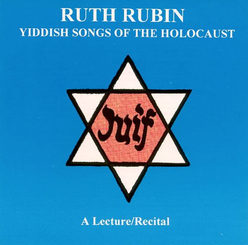 Yiddish Songs of the Holocaust