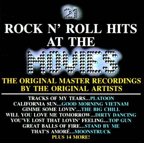 21 Rock N Roll Hits At The Movies Various Artists Songs Reviews