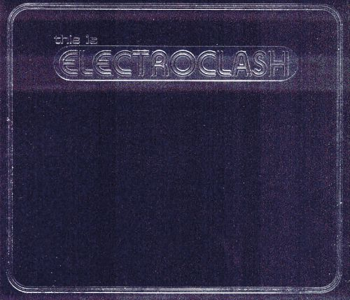 This Is Electroclash [3CD]