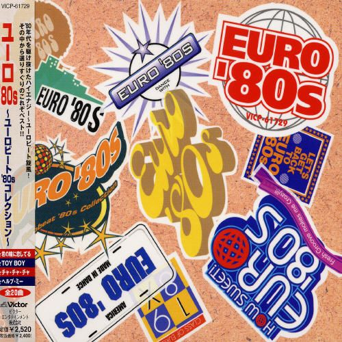 Euro 80's: Eurobeat 80's Collection