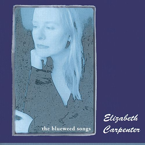 The Blueweed Songs