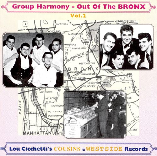 Out of the Bronx, Vol. 2: Doo-Wop Cousins & West Side