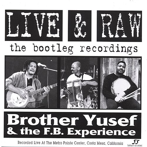 Live & Raw: The Bootleg Recordings