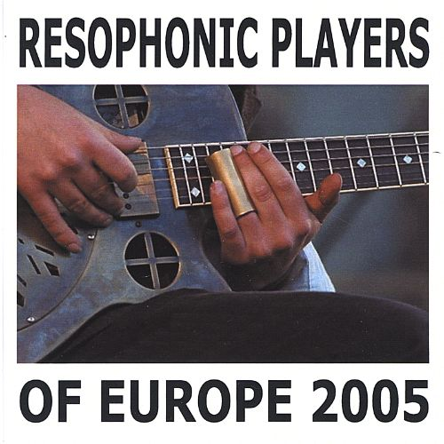 Resophonic Players of Europe, 2005