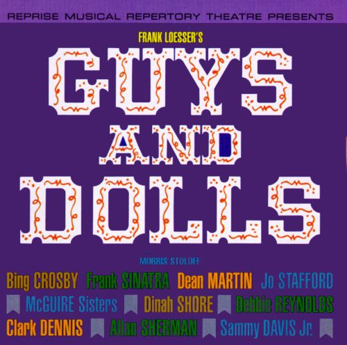 Guys and Dolls [Reprise Musical Repertory Theatre]