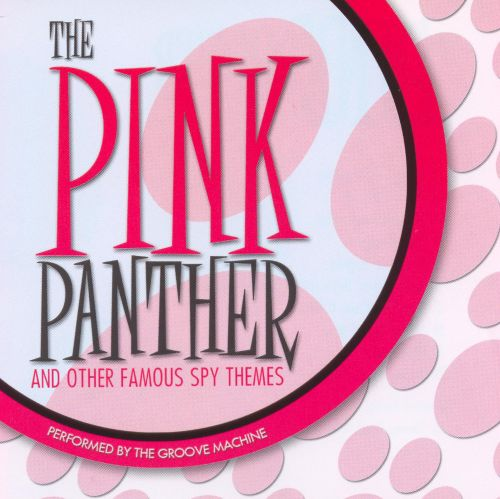 Pink Panthers and Other Spy Themes