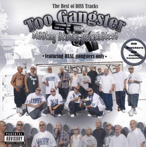 Too Gangster: The Best of Diss Tracks