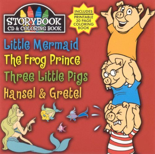 Storybook CD & Coloring Book: Little Mermaid/The Frog Prince/Three Little Pigs/Hansel a
