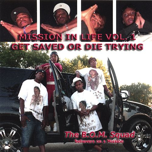 Mission in Life, Vol. 1: Get Saved or Die Trying