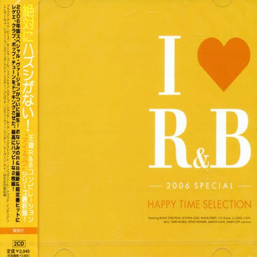 I Love R&B 2006 Special Happy Time