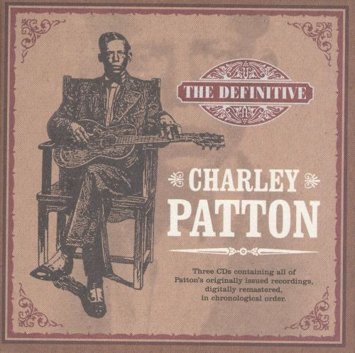 The Definitive Charley Patton