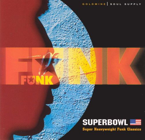Funk Superbowl: Super Heavyweight Funk Classics