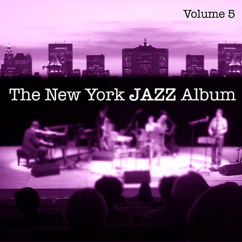 The New York Jazz Album, Vol  5: Vocals, The American Song Book