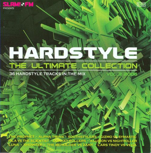 Hardstyle: The Ultimate Collection 2006, Vol. 2