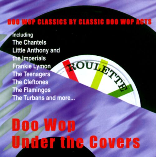 Doo Wop Under the Covers