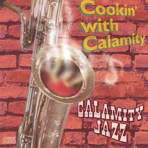 Cookin' with Calamity