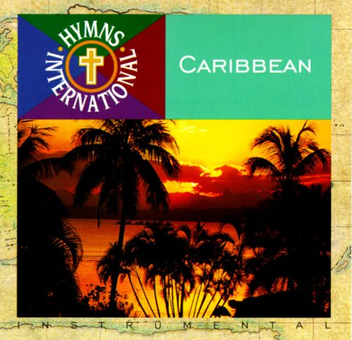Hymns International: Caribbean